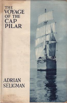 The Voyage of the Cap Pilar. The tale of seventeen young men and a girl who went sailing to the ...