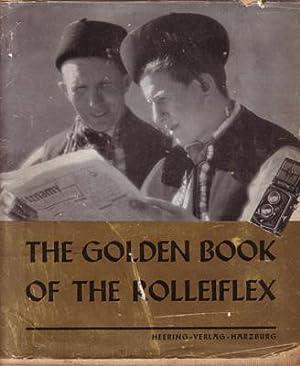 Le Livre d'Or du Rolleiflex. (The Golden: HEERING W. Ed.