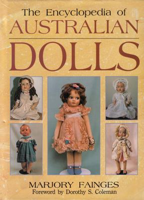 Australian Dollmakers: A History.: FAINGES, Marjory.
