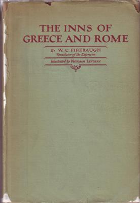 The Inns of Greece & Rome And: LINDSAY Norman. (Illust.