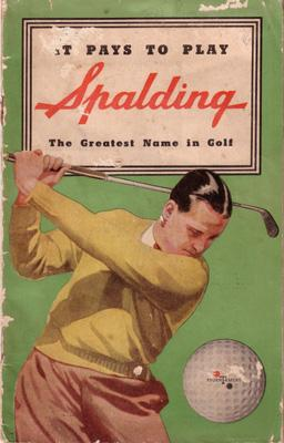 1938 Spalding Golf Catalogue.: SPALDING, A.G. & BROS. (AUSTRALASIA) PTY LTD: