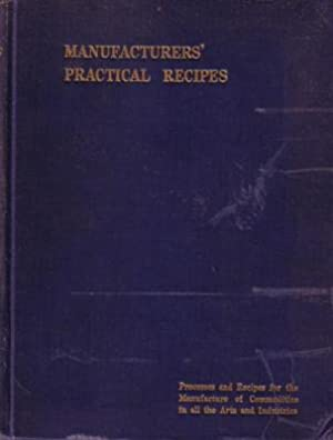 Jameson's Manufacturer's Practical Recipes. Comprising Processes and: JAMESON (Lewis).