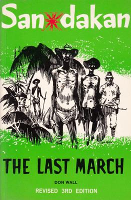 Sandakan: The Last March. Illustrations by Clem Seale.: WALL, Don.