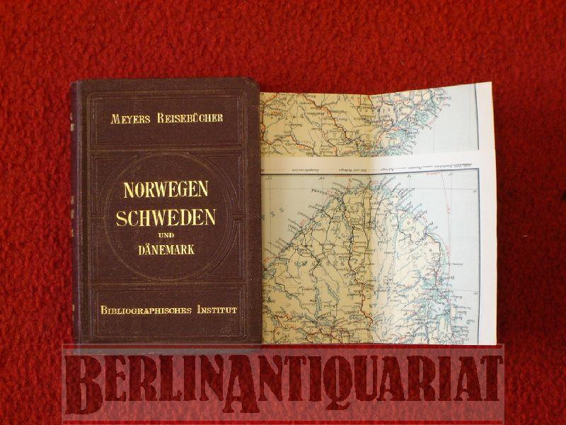 Norwegen, Schweden und Dänemark. Mit 24 Karten und 14 Plänen.: Skandinavien.- Meyers ...