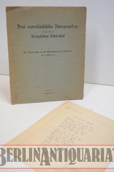Drei vaterländische Autographen aus dem Besitz der: Faksimile: