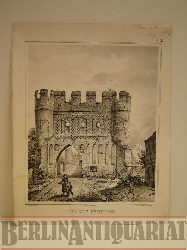 Thor von Jüterbogk. Lithographie von H. Budras (Hirschberg) nach Patzschke.: Jüterbog.-