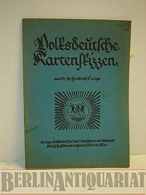 Volksdeutsche Kartenskizzen.: Lange, Friedrich: