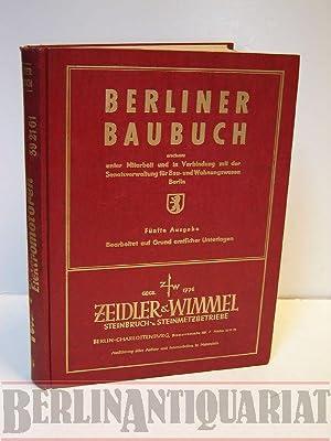 Berliner Baubuch. Das Fach- und Adressbuch für Behörden und Bauwirtschaft.: Neumann-Hofer...