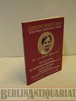 """Dr. Martha Wygodzinski. 1869-1943. """"Der Engel der: Wygodzinski, Martha.- Dietlinde"""