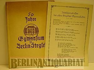 Festschrift zur Feier des 50jährigen Bestehens des Gymnasiums zu Berlin-Steglitz. 1886-1936.: ...