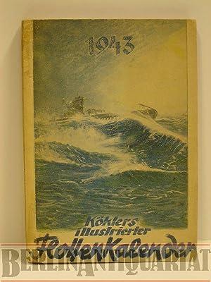 "Köhlers illustrierter Flotten-Kalender 1943. ""Seefahrt tut not"".: Konteradmiral ..."