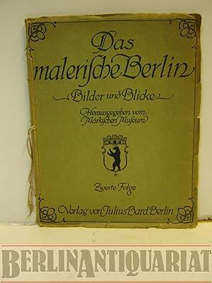Das malerische Berlin. -Bilder und Blicke- (2. Folge) Zwölf Blätter zur Baugeschichte.: ...