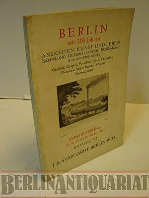 Berlin seit 200 Jahren. Ansichten, Kunst und Leben. Sammlung Generalkonsul Eisenmann und anderer ...