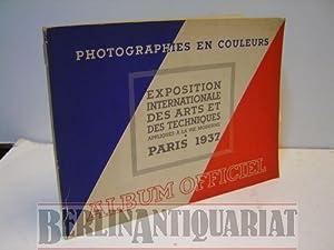 Photographies en couleurs. Album officiel. Exposition internationale des arts et des techniques. ...