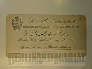 Visitenkarte. Glacé-Handschuhfabrik.