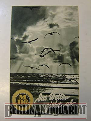 Werbung. Das Wetter zieht ab: Meisenbach Riffarth & Co.: