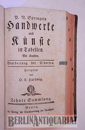 Handwerke und Künste. 9. und 10 Sammlung. In Tabellen. Mit Kupfern. Fortgesetzt von O. L. ...