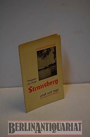 Geschichte der Stadt Strausberg. Zugeeignet von der Starsberger Zeitung-: B�hm, E. (Emil):