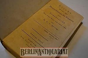 Blicke auf einen Theil Deutschlands, der Schweiz und Frankreichs bey einer Reise vom Jahre 1790 von...