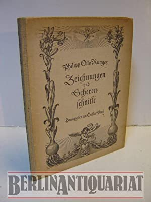Philipp Otto Runges Zeichnungen und Scherenschnitte in der Kunsthalle zu Hamburg. Mit einer ...