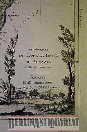 Li Governi de Lorena, Barr ed Alsazia. Di Nuova Projezione. Venezia preffo Antonio Zatta con ...