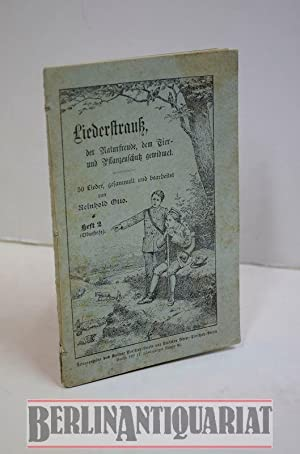 Liederstrauß, der Naturfreude, dem Tier- und Pflanzenschutz: Otto, Reinhold: