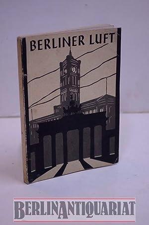 Berliner Luft. Ein Buch für Berliner. (Unsern: Rummert, Walter (Hrsg.):