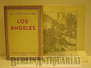Los Angeles. Werden, Leben und Gestalt der Zweimillionenstadt in Südkalifornien.: Wagner, ...