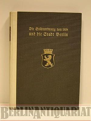 Die Städteordnung von 1808 und die Stadt Berlin.: Clauswitz, P. (Hrsg.):
