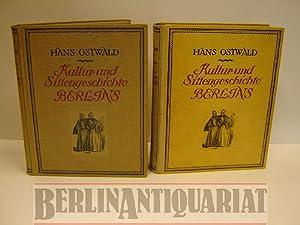 Kultur- und Sittengeschichte Berlins.: Ostwald, Hans: