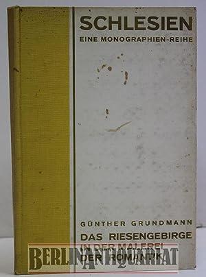 Das Riesengebirge in der Malerei der Romantik.: Grundmann, Günther: