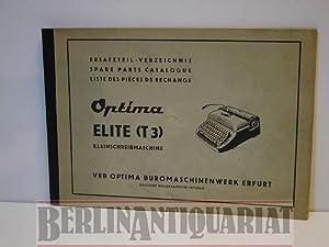 Optima. Elite T 3 (T3), Kleinschreibmaschine. Schreibmaschine Ersatzteil-Verzeichnis. Spare parts ...