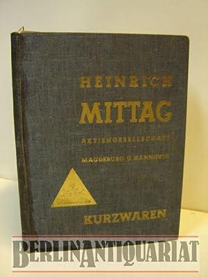 Heinrich Mittag AG. Magdeburg u. Hannover. Gegründet 1823. Kurzwaren-Katalog. Ausgabe D.: ...