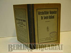 Wirtschaftlicher Wegweiser für Sowjet-Rußland. Ausgabe 1.