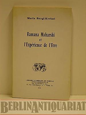 Ramana Maharshi et l'Expérience de l'Etre. Vorwort: Burgi-Kyriazi, Maria: