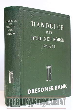 Handbuch der Berliner Börse 1940/41. Dresdner Bank.