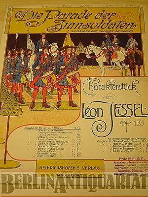 Die Parade der Zinnsoldaten. Charakterstück.: Jessel, Léon (Komp.):