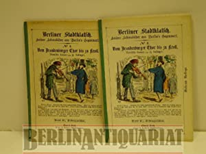 Berliner Stadtklatsch. Heitere Lebensbilder aus Berlin's Gegenwart. No. 4. Vom Brandenburger ...