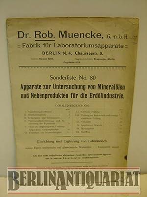 Sonderliste No. 80. Apparate zur Untersuchung von Mineralölen und Nebenprodukten für die ...