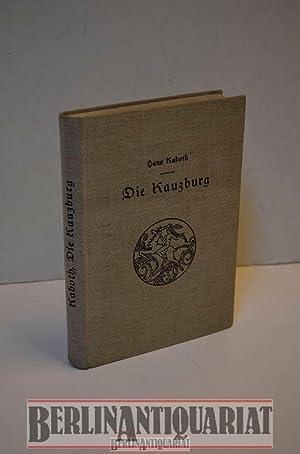 Die Kauzburg. Roman aus dem Tagebuch eines: Kaboth, Hans: