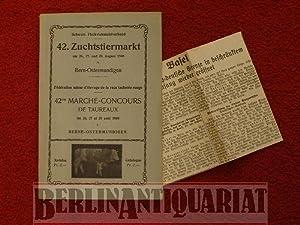 42. Zuchttiermarkt am 26., 27. und 28. August 1940. Bern-Ostermundigen. 42me Marche-Concours de ...
