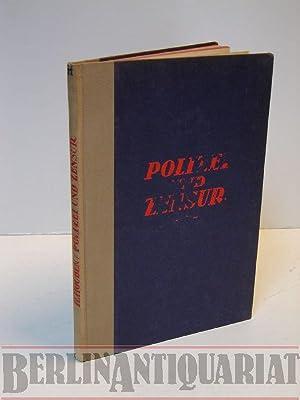 Polizei und Zensur. (= Die Polizei in Einzeldarstellungen; Band 11).: Houben, H.: