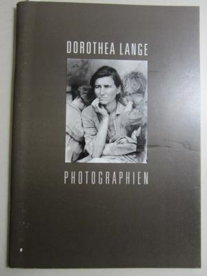 Dorothea Lange: Photographien. Ausstellungskatalog.: Dorothea Lange, Galerie