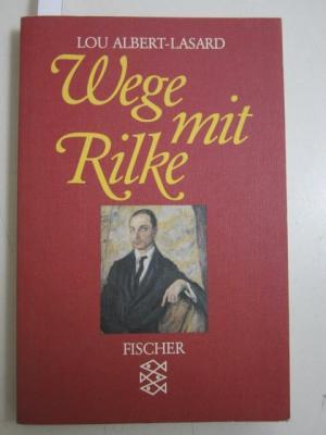 Wege mit Rilke. Ungekürzte Ausgabe. - Albert-Lasard, Lou