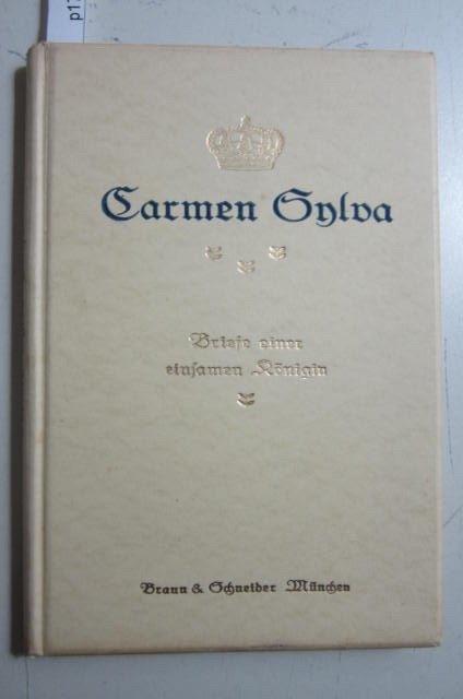 Briefe einer einsamen Königin. - Carmen Sylva, Lina Sommer (Hg.)