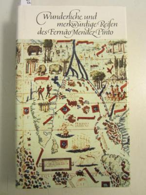 Wunderliche und merkwürdige Reisen des Fernando Mendez: Horst Lothar Teweleit