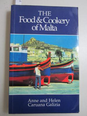 The Food and Cookery of Malta.: Anne und Helen