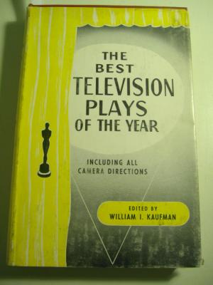 The best Television Plays of the year: William I. Kaufmann