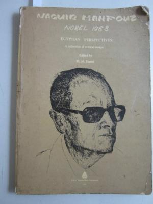 Naguib Mahfouz. Nobel 1988. Egyptian Perspectives: A: Naguib Mahfouz, M.
