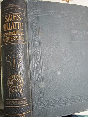 Sachs-Villatte. Enzyklopädisches Französisch-Deutsches und Deutsch-Französisches Wörterbuch. Mit: Prof. Dr. Karl